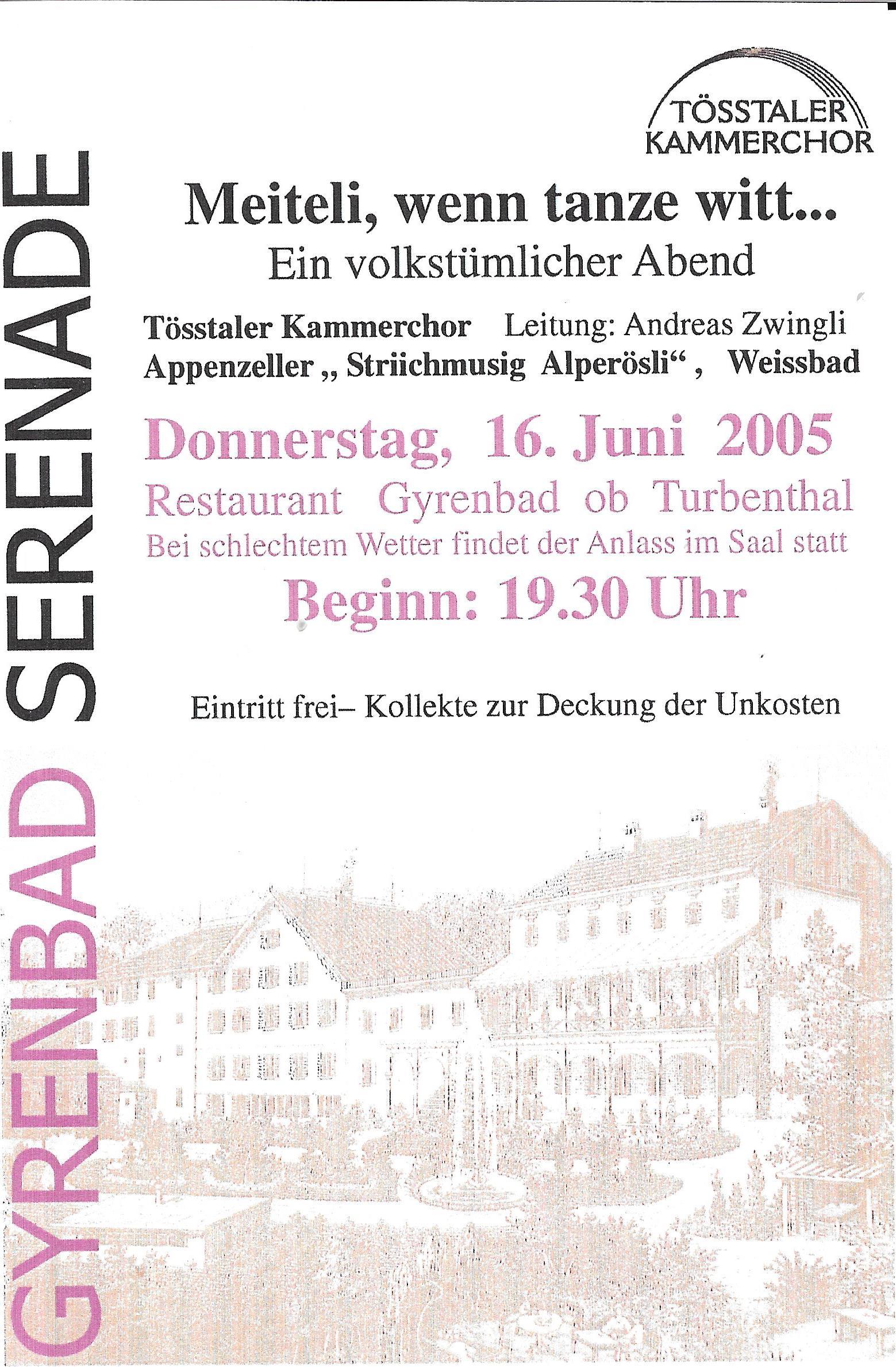 Meiteli, wenn tanze witt.., 2005